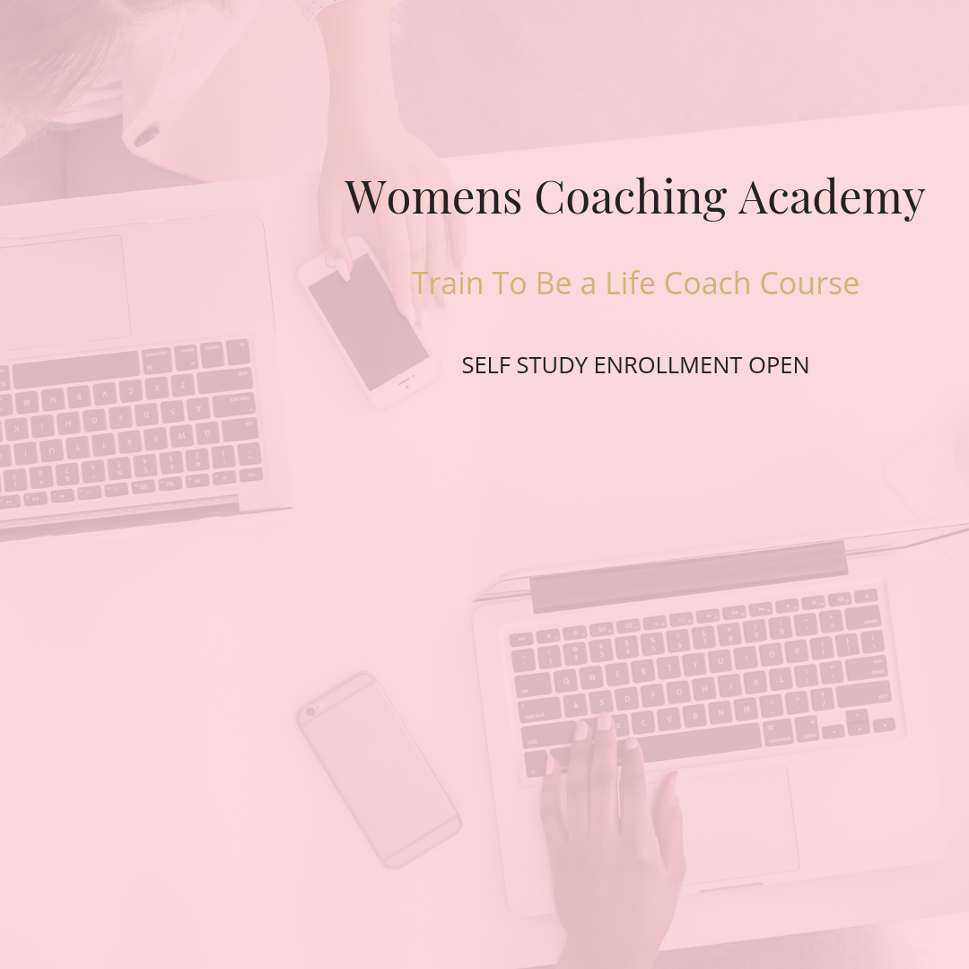 LIFE COACH TRAINING FOR WOMEN